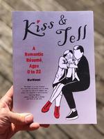Kiss & Tell: A Romantic Resume
