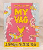 My Vag: A Rhyming Coloring Book
