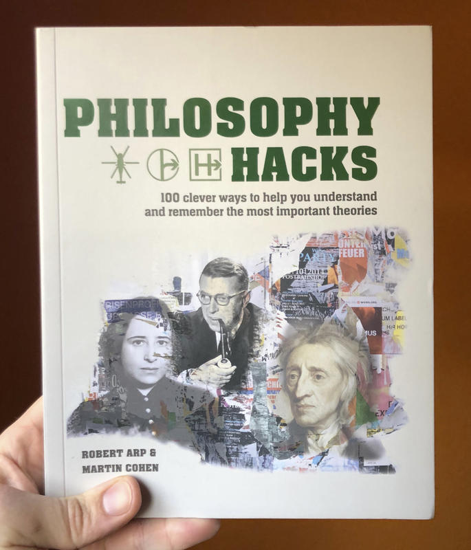 Philosophy Hacks: Shortcuts to 100 Ideas blowup