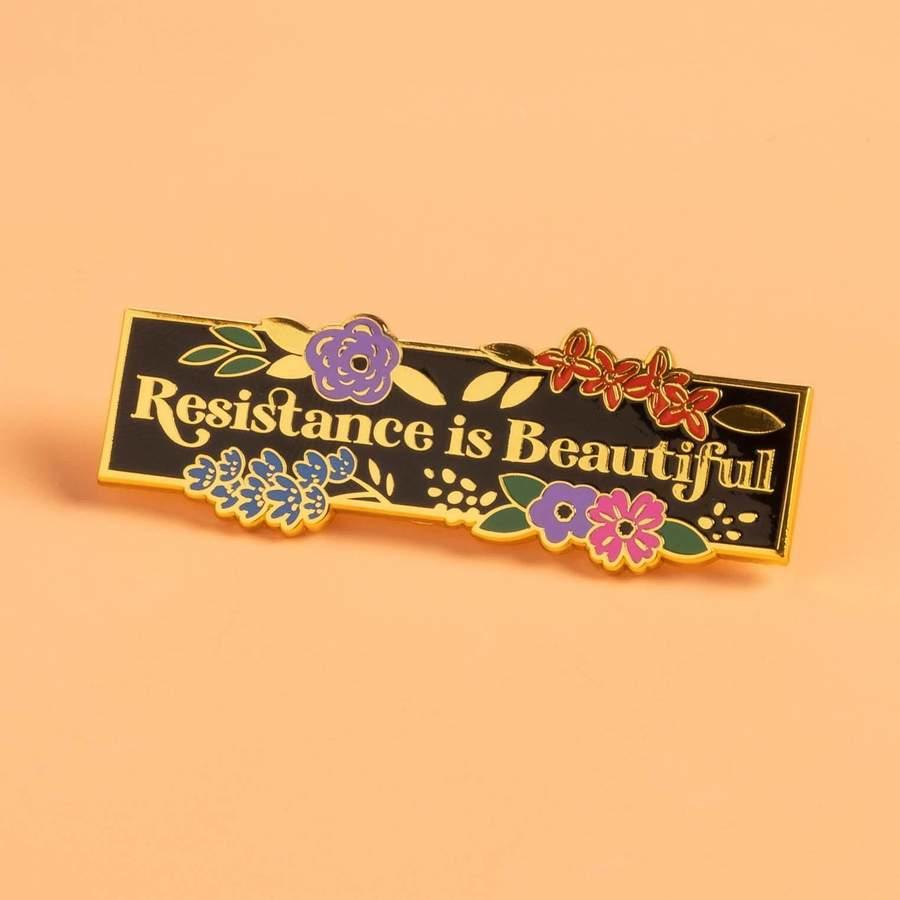Resistance is Beautiful enamel pin