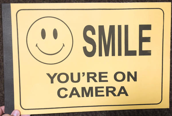 Smile, You're On Camera