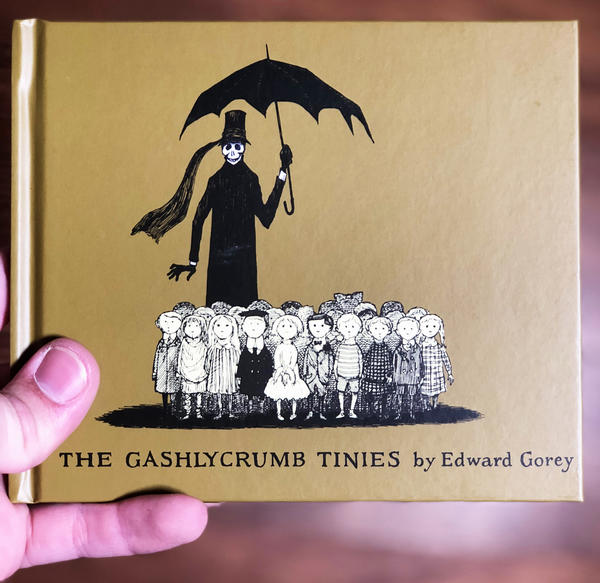Gashlycrumb Tinies, The by Edward Gorey [Many young children are herded by a dapper looking Death]