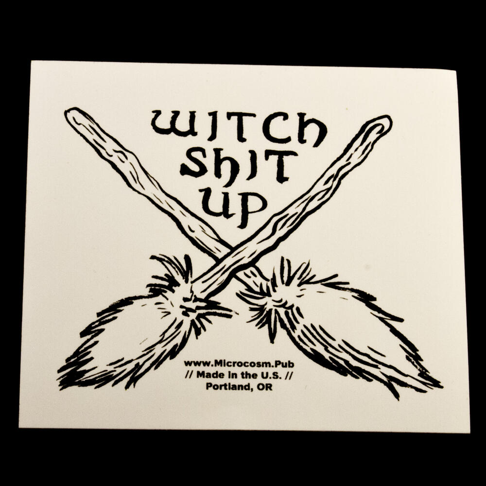 Sticker #440: Witch Shit Up (Brooms)