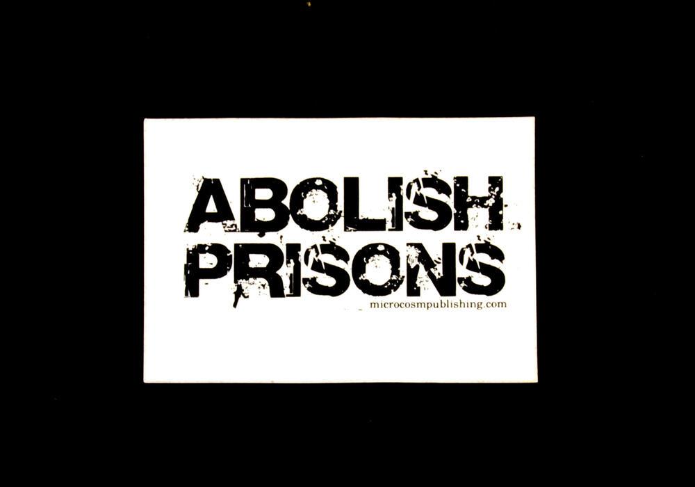 Abolish Prisons
