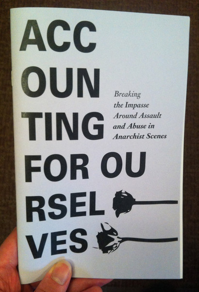 Accounting for Ourselves: Breaking the Impasse Around Assault and Abuse in Anarchist Scenes