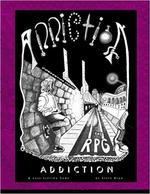 Addiction: the RPG: book 1