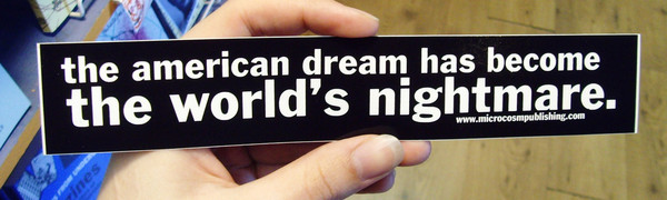 Sticker #028: American Dream Becomes the Worlds Nightmare