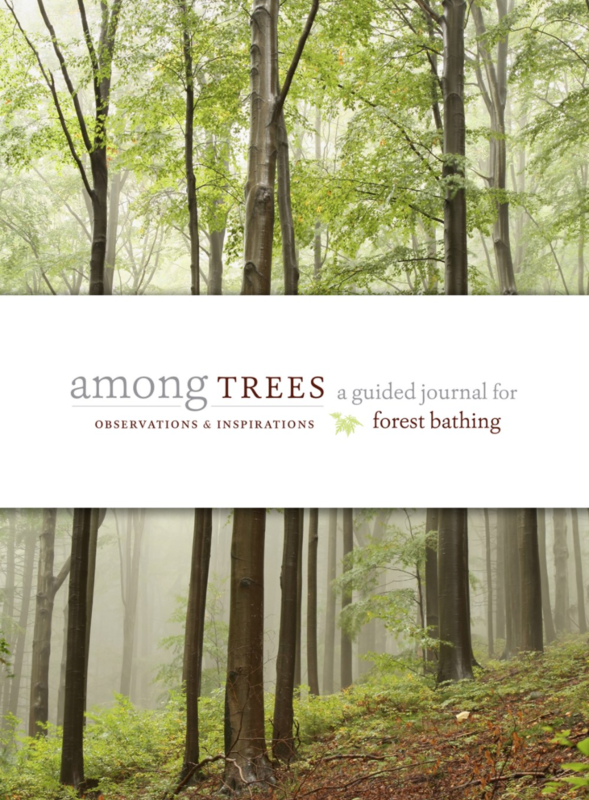 Among Trees: A Guided Journal for Forest Bathing