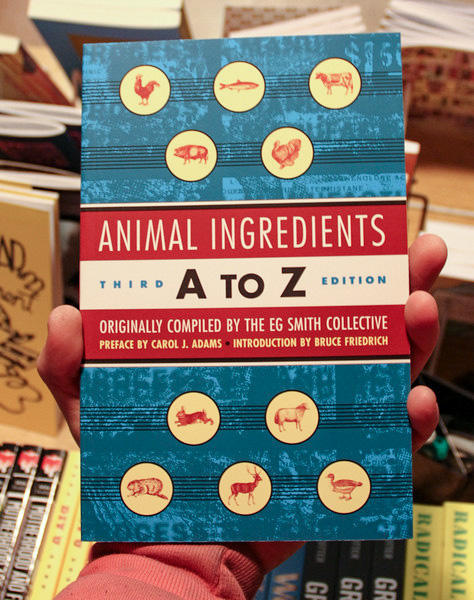 Animal Ingredients A to Z by E G Smith Collective