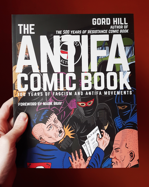 The Antifa Comic Book: 100 Years of Fascism and Antifa Movements around the World