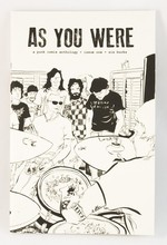 As You Were #1: A Punk Comix Anthology About House Shows