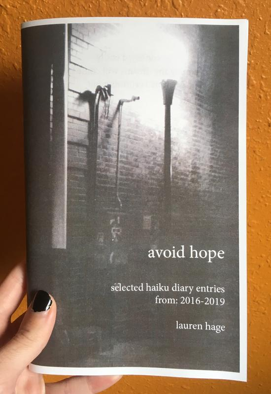 Avoid Hope: Selected Haiku Diary Entries from 2016-2019