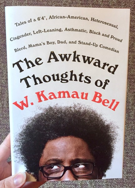 Awkward Thoughts of W. Kamau Bell