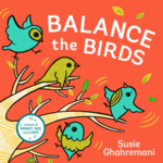 Balance the Birds: A Book of Weight, Size, and Logic
