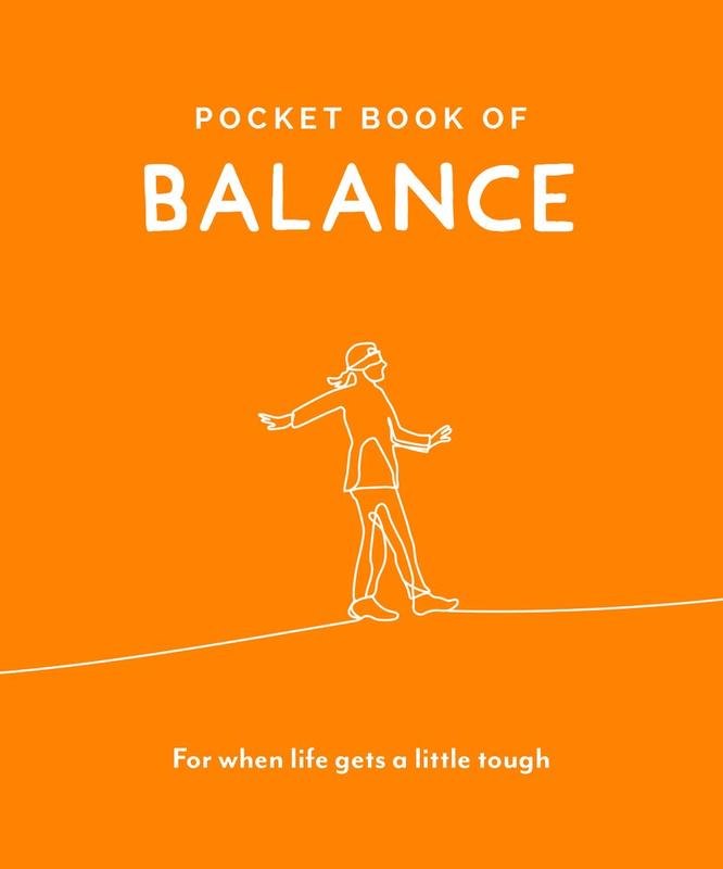 Pocket Book of Balance: For When Life Gets a Little Tough