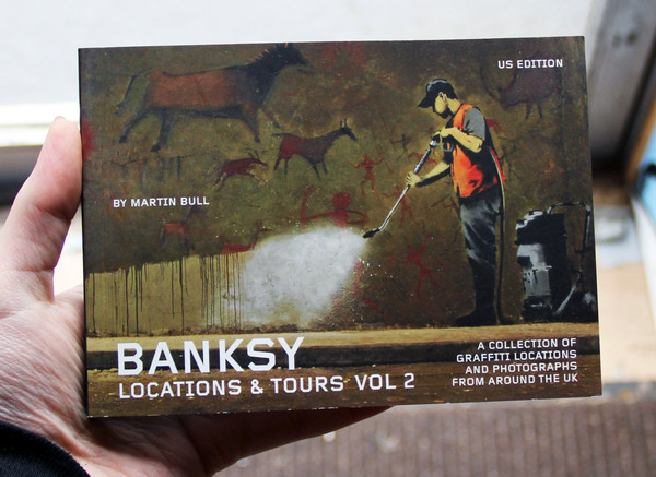 Banksy Locations and Tours: Volume 2
