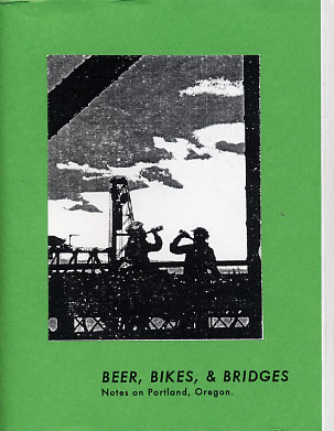 Beer, Bikes, and Bridges: Notes on Portland, Oregon