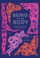 Being in Your Body