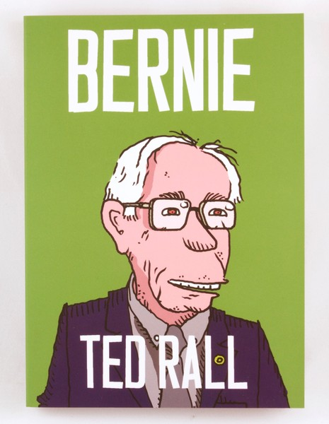 Bernie Sanders graphic novel by Ted Rall