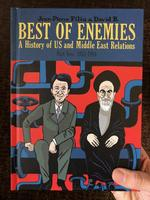 Best of Enemies: A History of U.S. and Middle East Relations, Part Two: 1953-1984
