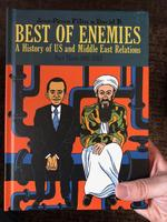 Best of Enemies: A History of U.S. and Middle East Relations, Part Three: 1984-2013
