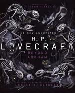 New Annotated H.P. Lovecraft: Beyond Arkham