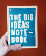 The Big Ideas Notebook: A Graphic Guide (Introducing Graphic Guides)