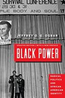 Black Power: Radical Politics and African American Identity (Updated Edition)