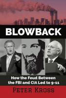 Blowback: How the Feud Between the FBI and CIA Led to 9-11