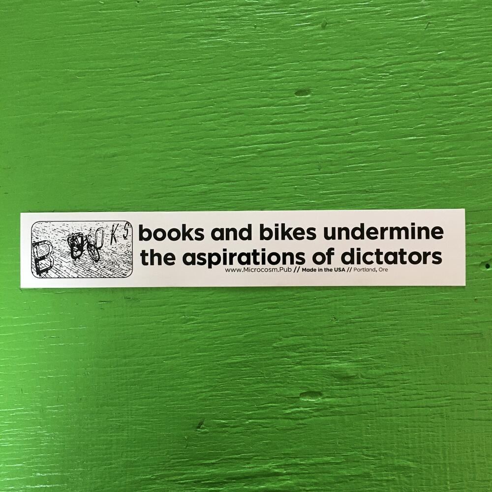 Sticker #232: Books and Bikes Undermine the Aspirations of Dictators
