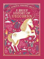 Magical Unicorn Society: A Brief History of Unicorns