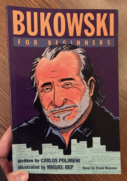 book cover depicting an illustration of Charles Bukowski's face