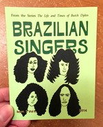 The Life and Times of Butch Dykes Issue 1, Vol 6: Brazilian Singers