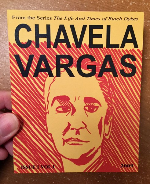 Life and Times of Butch Dykes Issue 1, Vol 1: Chavela Vargas, The