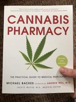 Cannabis Pharmacy: The Practical Guide to Medical Marijuana—Revised and Updated