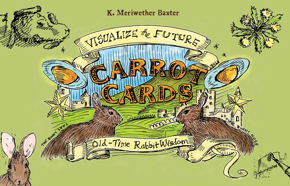 Carrot Cards: Old-Time Rabbit Wisdom