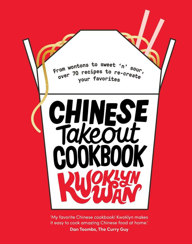 Chinese Takeout Cookbook : From Chop Suey to Sweet 'n' Sour, Over 70 Recipes to Re-create Your Favorites