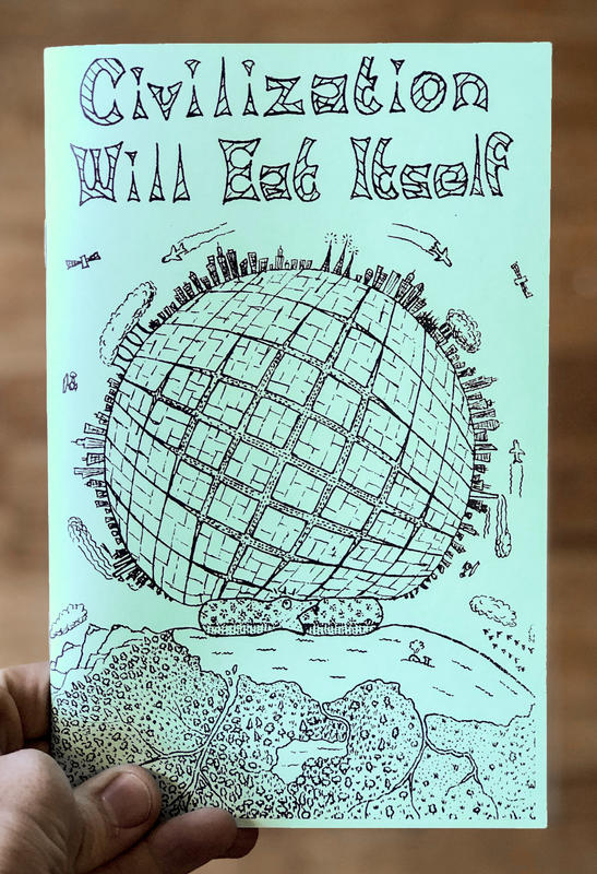 Civilization Will Eat Itself zine cover