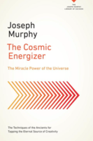 The Cosmic Energizer: The Miracle Power of the Universe