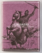 Crusades: Christian Attempts to Liberate the Holy Land (1095-1229)
