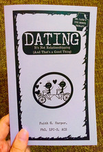 Dating: It's Not Relationshipping (and That's a Good Thing)