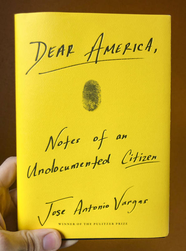 Dear America, Notes of an Undocumented Citizen