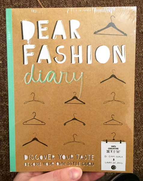 Dear Fashion Diary: Discover Your Taste-Become Your Own Fashion Guru Diary