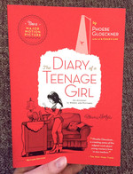The Diary of a Teenage Girl: An Account in Words and Pictures (Revised Edition)