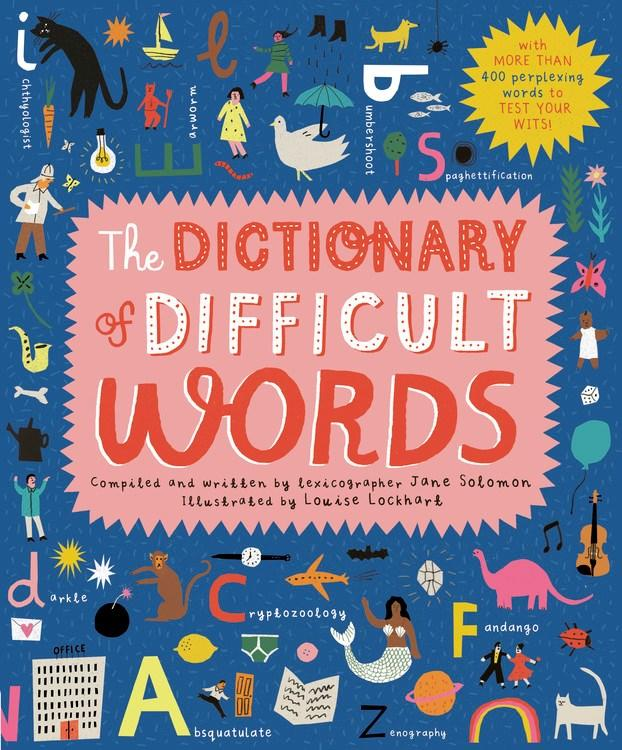 Dictionary of Difficult Words: With more than 400 perplexing words to test your wits!(New edition)