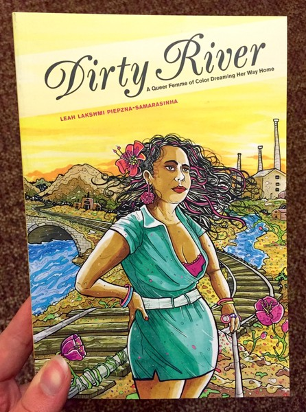 Dirty River: A Queer Femme of Color Dreaming Her Way Home