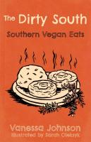 The Dirty South: Southern Vegan Eats
