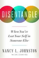 Disentangle: When You've Lost Your Self in Someone Else