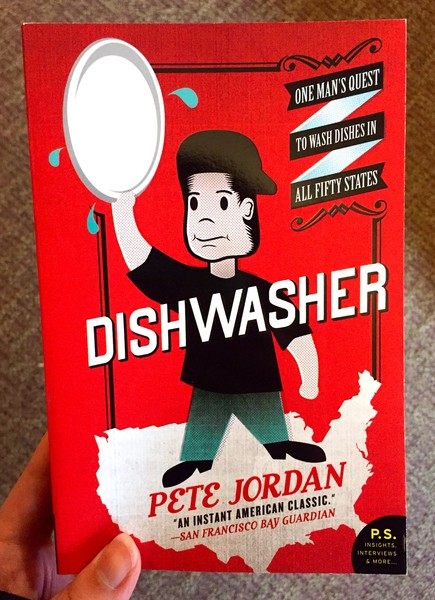 Dishwasher: One Man's Quest to Wash Dishes in All 50 States
