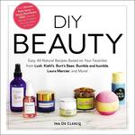 DIY Beauty: Easy, All-Natural Recipes Based on Your Favorite Brands